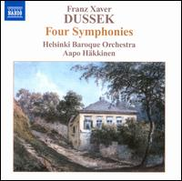 Franz Xaver Dussek: Four Symphonies - Helsinki Baroque Orchestra; Aapo H�kkinen (conductor)