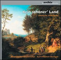 Kein sch�ner' Land: Deutsche Volkslieder - Windsbacher Knabenchor (boy's choir)