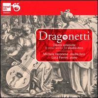 Domenico Dragonetti: Works for Double-Bass & Piano - Luca Ferrini (piano); Michele Veronese (double bass)