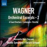 Wagner: Orchestral Excerpts, Vol. 2