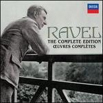 The Ravel Edition - Alfons Kontarsky (piano); Aloys Kontarsky (piano); Anne Shasby (piano); Beatrice Uria-Monzon (mezzo-soprano); Beaux Arts Trio; Camille Maurane (baritone); Cecilia Bartoli (mezzo-soprano); Chantal Juillet (violin); Claire Brua (mezzo-soprano)