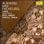 Albinoni: Adagio; Pachelbel: Canon