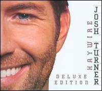 Haywire [Deluxe Edition] [Bonus Tracks] - Josh Turner