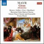 Simon Mayr: Gioas (Oratorio)