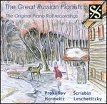 The Great Russian Pianists: The Original Piano Roll Recordings