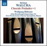 Helmut Walcha: Chorale Preludes, Vol. 1