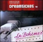 Dreamticket to La BohFme