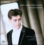Yevgeny Sudbin Plays Liszt Ravel & Saint-Saens