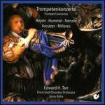 Trompetenkonzerte: Haydn, Hummel, Neruda, Kreutzer, Millares