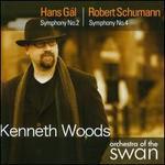 Hans G�l: Symphony No. 2; Robert Schumann: Symphony No. 4