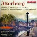 Atterberg: Symphony No. 4 'Sinfonia piccola'; Suite No. 3; Symphony No. 6 'Dollar Symphony'; En v?rmlandsrapsodi