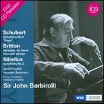"Schubert: Symphony No. 4 ""Tragic""; Britten: Serenade for tenor, horn and strings; Sibelius: Symphony No. 2"