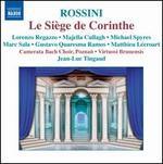Rossini: Le SiFge de Corinthe