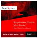 Bridgehampton Chamber Music Festival: Live 2012