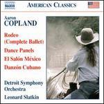 Copland: Rodeo; Dance Panels; El Sal=n MTxico; Danz=n Cubano