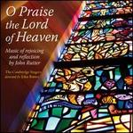 Rutter: O Praise the Lord of Heaven