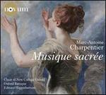 Charpentier: Musique Sacr?e