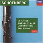 Schoenberg: Suite, Op. 29; Wind Quintet, Op. 26