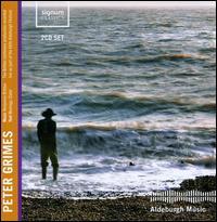 Benjamin Britten: Peter Grimes - Alan Oke (tenor); Alexandra Hutton (soprano); Catherine Wyn-Rogers (mezzo-soprano); Charles Rice (tenor);...