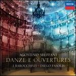 Agostino Steffani: Danze e Ouvertures - Coro della Radio Svizzera (choir, chorus); I Barocchisti; Diego Fasolis (conductor)