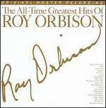 The All Time Greatest Hits of Roy Orbison [Mobile Fidelity]