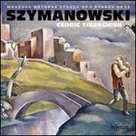 Karol Szymanowski: Masques; MTtopes; +tudes