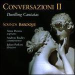 Conversazioni II-Duelling Cantatas