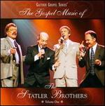 The Gospel Music of the Statler Brothers, Vol. 1