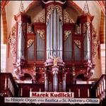 The Historic Organ of the Basilica of St. Andrew in Olkusz