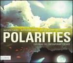 Polarities: Exploring the Contemporary Expanse