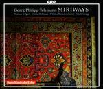 Georg Philipp Telemann: Miriways