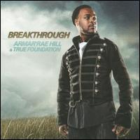 Breakthrough - Armar'rae Hill/True Foundation