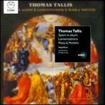 Thomas Tallis: Spem in alium; Lamentations; Mass & Motets