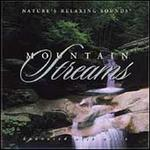 Mountain Streams: Nature's Relaxing Sounds