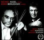 Mikhail Glinka, Anton Rubinstein, Alexander Glazunov