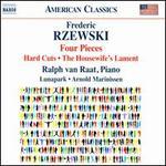 Rzewski: Four Pieces [Ralhp Van Raat, Lunapark, Arnold Marinissen] [Naxos: 8559759]