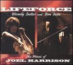 Lifeforce: The Music of Joel Harrison