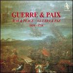 Guerre & Paix, 1614-1714