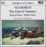 Rorem: Chamber Muisc-the End of Summer, Book of Hours, Bright Music