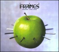 Another Love Song [Bonus Tracks] - The Frames