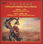 Chinese Violin Pieces [Takako Nishizaki; Chan Siu Fan; Koo Kwok Kuen] [Marco Polo: 8.225818]