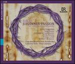 Bach: Johannes Passion [Julian Pregardien; Tareq Nazmi; Kresimir Strazanac; Chor Des Bayerischen Rundfunks; Concerto Koln Peter Dijkstra] [Br Klassik: 900909]