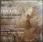 Peter Racine Fricker: the Vision of Judgement, Op. 29-Symphony No. 5