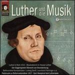 Luther Und Die Musik