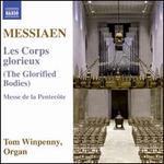 Olivier Messiaen: Les Corps Glorieux