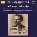 Eduard Strauss I: Centenary Celebration [Czech Chamber Philharmonic Orchestra Pardubice; John Georgiadis] [Marco Polo: 8225369]