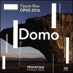Tippet Rise Opus 2016-Domo