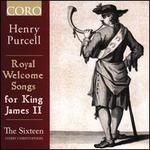 Henry Purcell Royal Welcome Songs for Ki