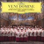Veni Domine (Advent & Christmas at the Sistine Chapel)