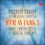 Stravinsky: Chant Funèbre; Le Sacre De P